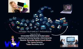 Métodos Electrónicos Y Ambientes de Aprendizaje
