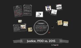 Justice 1930-2015