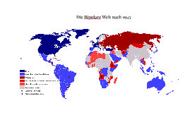 Die Bipolare Welt nach 1945