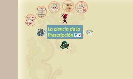 II - La ciencia de la Prescripción en Medicina Tradicional China