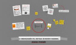 Copy of Puiggrós: Clase 4 - La Organización del sistema educativo Nacional