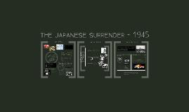 Japanese Surrender - 1945