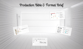 Copy of Production Bible & Format Brief