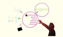 Copy of condiciones y garantías para un desarrollo personal y social pleno