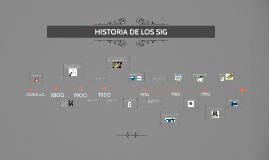 HISTORIA DE LOS SIG