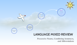 LANGUAGE MIXED REVIEW