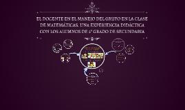 EL DOCENTE EN EL MANEJO DEL GRUPO EN LA CLASE DE MATEMÁTICAS