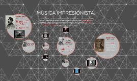 MUSICA IMPRESIONISTA.