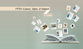 PTSD: Causes, Signs, & Impact