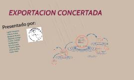 EXPORTACION CONCERTADA