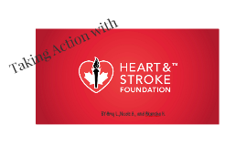 Take Action with the Heart and Stroke Foundation