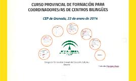 CURSO PROVINCIAL DE FORMACIÓN PARA COORDINADORES/AS DE CENTROS BILINGÜES