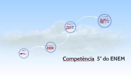 Competência  5° do ENEM
