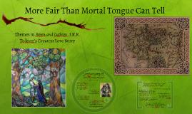 More Fair Than Mortal Tongue Can Tell