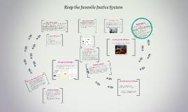 Copy of Juvenile Justice System