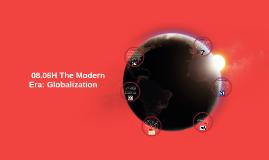 08.06H The Modern Era: Globalization.