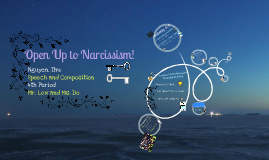 Open Up To Narcissism! - Thu Nguyen
