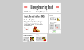 Bioengineering food