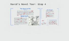David's Novel Tour: Stop 4