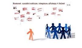 9 Romové: sociální exkluze, integrace, přístupy k řešení