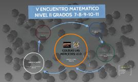 SEGUNDO GRUPO ENCUENTRO MATEMATICO NIVEL I GRADOS 8-9-10-11