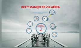 Copy of RCP Y MANEJO DE VIA AEREA