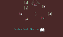 Excellent Reader Strategies