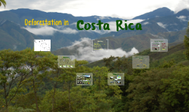 Costa Rica Deforestation