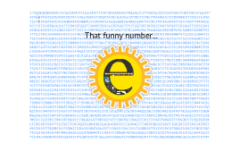 Copy of THAT FUNNY NUMBER e.