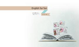 English for fun