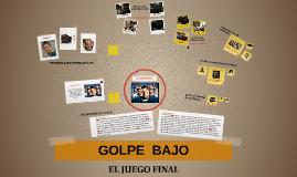 Copy of GOLPE  BAJO