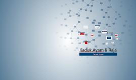Kaduk,Ayam&Raja
