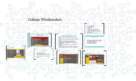Copy of College Weekenders