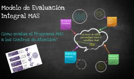 Copy of ¿Cómo evalúa el Programa MAS a los centros de atención?