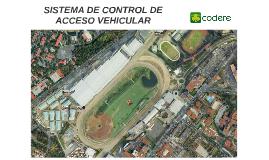 SISTEMA DE CONTROL DE ACCESO VEHICULAR