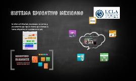 SISTEMA EDUCATIVO MEXICANO