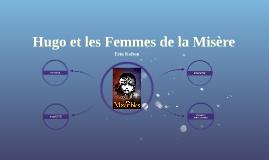 Hugo et les Femmes de la Misère