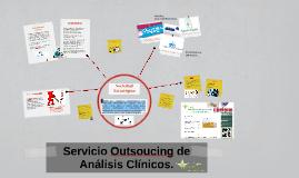 Servicio Outsoucing de Análisis Clínicos.