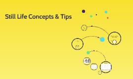 Still Life Concepts & Tips