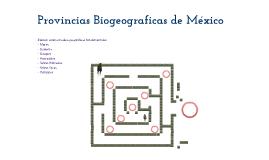 Provincias Biogeograficas de México