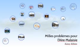 Milles problèmes pour l'Aire Malaisie