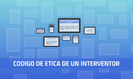 CÓDIGO DE ÉTICA DE UN INTERVENTOR EDUCATIVO