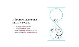Métodos de Prueba del Software