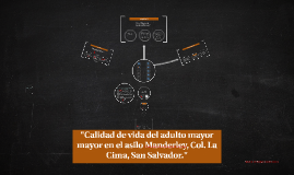 Calidad de vida del adulto mayor El Salvador