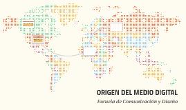 ORIGEN DEL MEDIO DIGITAL