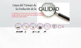Copy of Linea del Tiempo de La Evolucion de la Calidad