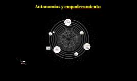 Autonomías, liderazgo y empoderamiento