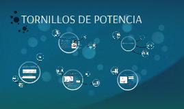 Copy of Copy of TORNILLOS DE POTENCIA