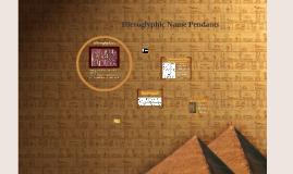 Hieroglyphic Pendants