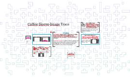 Coffee Sleeve-Image Trace